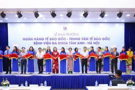 Khai trương Ngân hàng Tế bào gốc đầu tiên tại Việt Nam